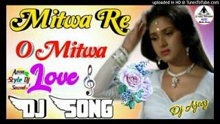 Mitwa Re o  Mitwa[Dj Remix]Kaise Din Bite Koi Jatan Bata Ja|Hard Dholki|Remix By Dj Ajay Style