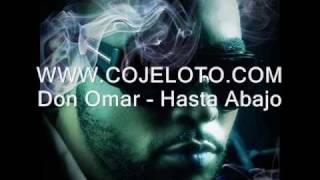 Don Omar - Hasta Abajo (Original con LETRAS)