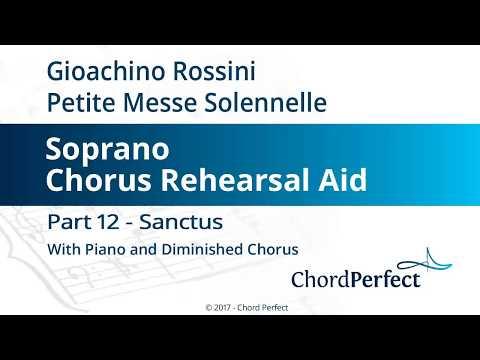 Rossini's Petite Messe Solennelle Part 12 - Sanctus - Soprano Chorus Rehearsal Aid