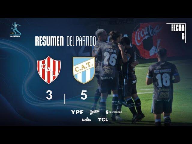 Copa Diego Maradona | Fecha 6 | Resumen de Unión - Atlético Tucumán