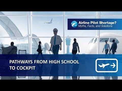 Airline Pilot Shortage? - Part 2 - Pathways from High School to Cockpit