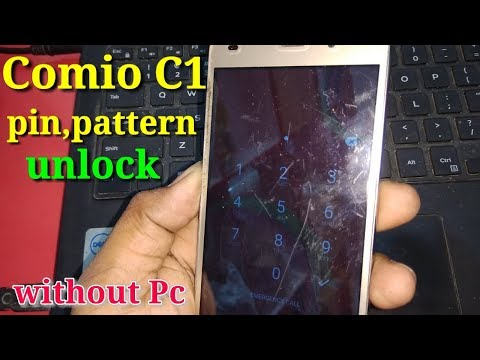 Comio C1 Hard Reset, Remove Pattern, Pin, Password Without
