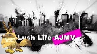 AJMV - Lush Life (Zara Larsson)