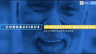 Los adultos mayores son los más vulnerables frente al Coronavirus #COVID-19