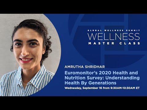 Amrutha Shridhar: Euromonitor's 2020 Health & Nutrition Survey: Understanding Health By Generations