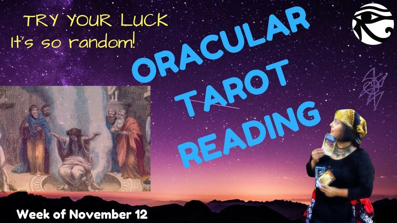 Free Tarot Card Reading- Free Psychic Reading - week of Nov 12