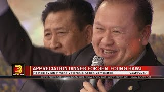 3 HMONG NEWS: Appreciation dinner for Sen. Foung Hawj as he begins his 2nd term in office.