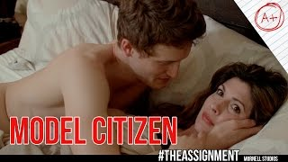 Model Citizen - #TheAssignment - Season 2