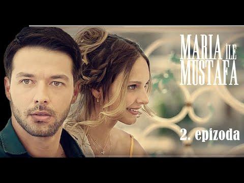 Download Marija i Mustafa - 2.epizoda sa prevodom cela