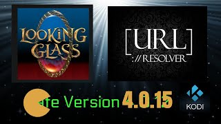 LOOKING GLASS Repo | URL Resolver 4.0.16 Update *Get the New TRIDENT Addon!!