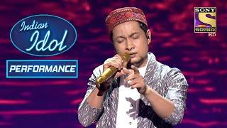 """Aanewala Pal Janewala Hai"" का बेहतरीन Rendition By Pawandeep | Indian Idol Season 12"