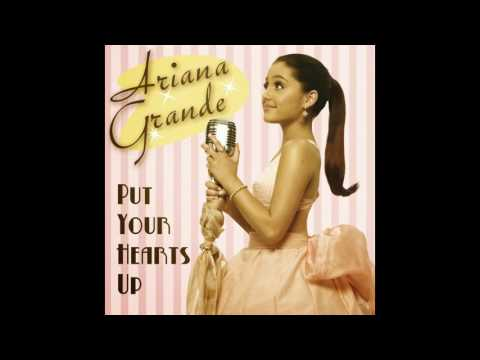 Put Your Hearts Up - Ariana Grande (Audio)