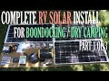 Complete RV Solar Install For Boondocking / Dry Camping Part 1 of 3 - RV Upgrades