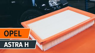 Watch the video guide on OPEL ASTRA H (L48) Air Filter replacement