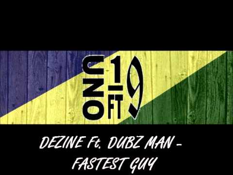 DEZINE Ft. DUBZ MAN - FASTEST GUY (Solomon Islands Music 2015)