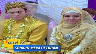 Highlight Sodrun Merayu Tuhan - Episode 26
