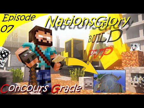 CONCOURS GRADE / BUILD TIMELAPS /PVP - NATIONSGLORY LIME - ROYAUME UNI - EarthNG EP 07