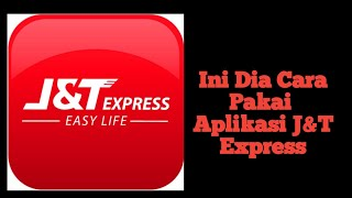 CARA PAKAI APLIKASI J&T EXPRESS DI HP screenshot 1