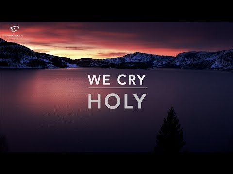 We Cry Holy   In Your Presence - Deep Prayer Music   Worship Music   Time With Holy Spirit