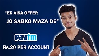 New Paytm Offer for All !! Earn Rs.20 Per Account !! Paytm 2 pe 20 Offer ! Earn free Paytm Cash 2018