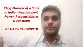 Chief Minister - Appointment, Functions & Responsibilities