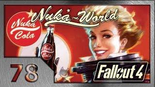 Fallout 4. Прохождение 78 . Путешествие к звездам. 9 Nuka-World DLC