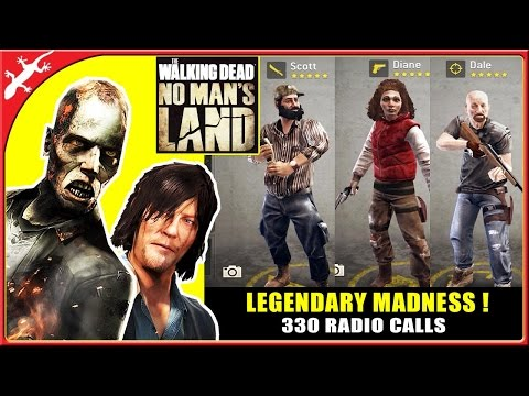 The Walking Dead No Man's Land : LEGENDARY MADNESS ! 330 Radio Calls Survivor Weekend