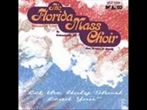 Florida Mass Choir Featuring Frank Williams-I Owe My All To The Greatist