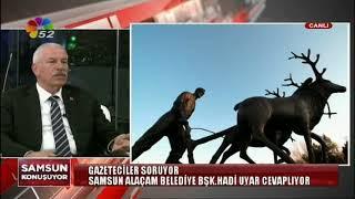 18/04/2018 SAMSUN KONUŞUYOR - HADİ UYAR / SAMSUN ALAÇAM BELEDİYE BAŞKANI