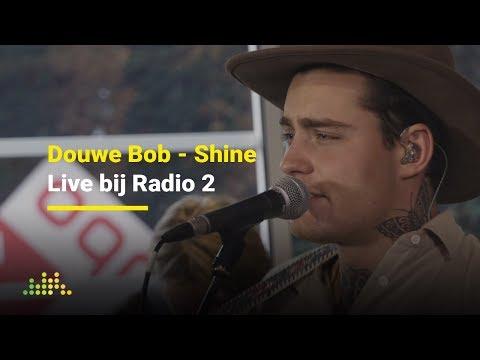 Douwe Bob - Shine | Live bij Radio 2