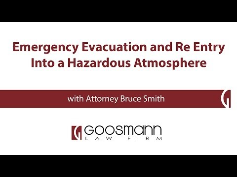 Emergency Evacuation and Re Entry Into a Hazardous Atmosphere