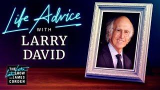 Larry David Gives Life Advice