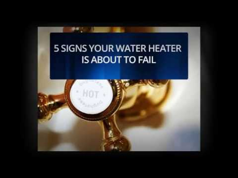 5 Signs Your Water Heater Is About To Fail