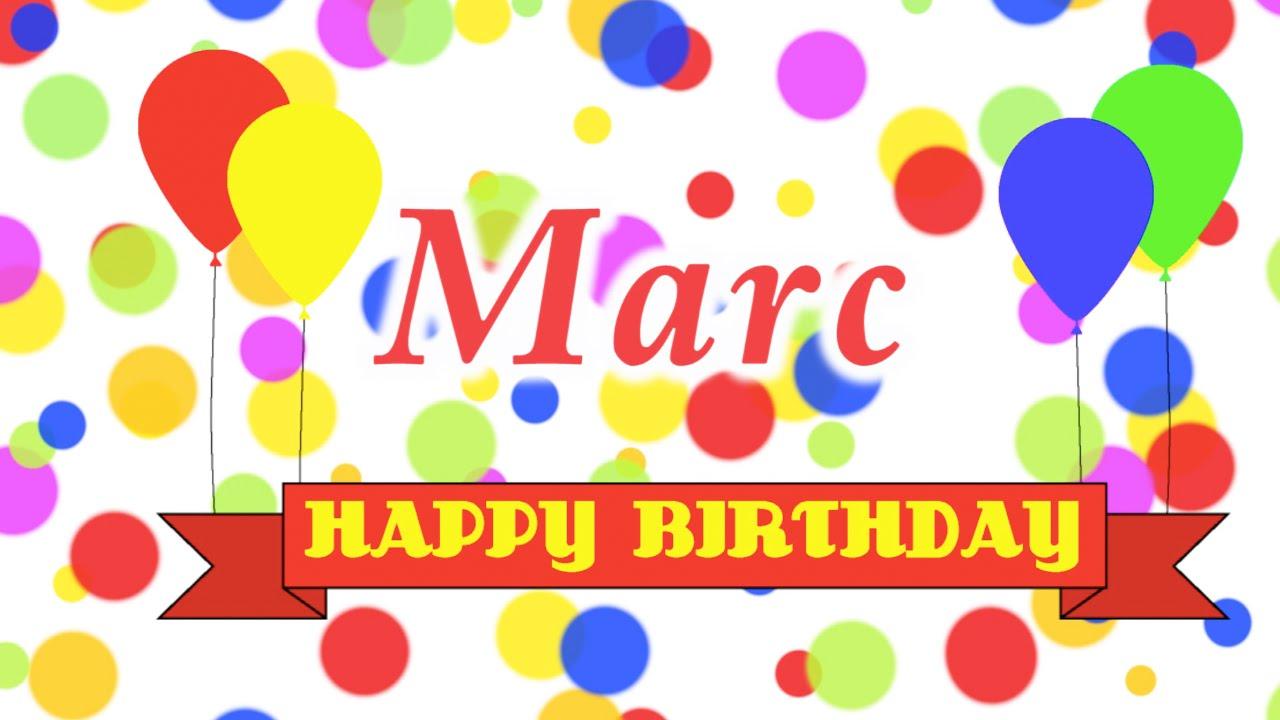 Happy Birthday Marc Song Youtube