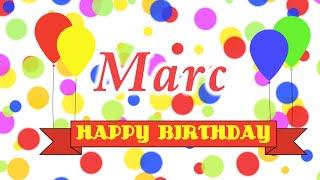 Happy Birthday Marc Song
