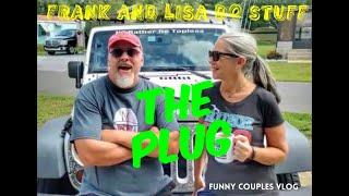 THE PLUG Frank and Lisa Do Stuff: Funny Couples Vlog : Frank and Lisa Do Stuff: Funny Couples Vlog