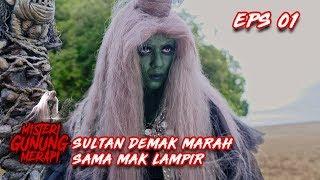 Download Video Sultan Demak Marah, Ingin Padepokan Sesat Mak Lampir Dihancurkan - Misteri Gunung Merapi Eps 1 MP3 3GP MP4