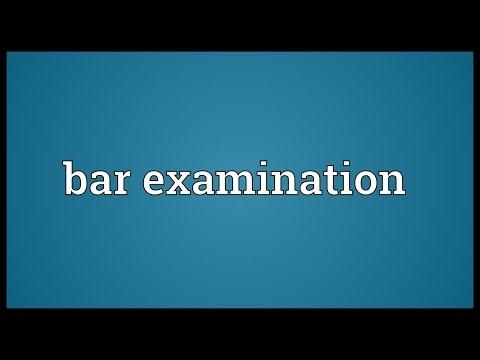 Bar examination Meaning