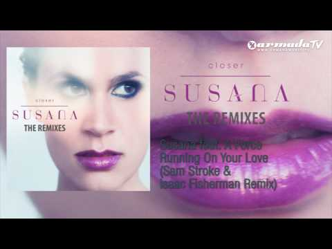 Susana feat.  A Force - Running On Your Love (Sam Stroke & Isaac Fisherman Remix)