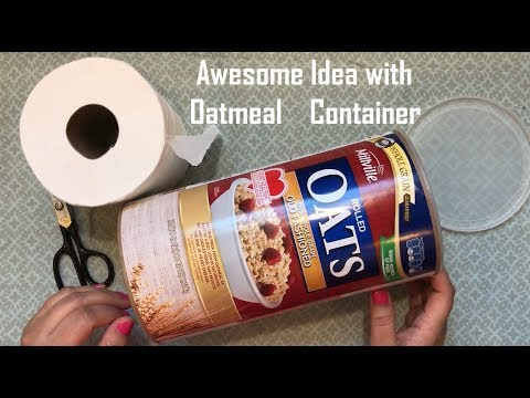 Oatmeal container Craft -DIY  Awesome idea - Life hacks