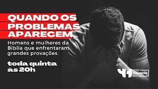 QUANDO OS PROBLEMAS APARECEM - 23/09/21 IPVO Maringá