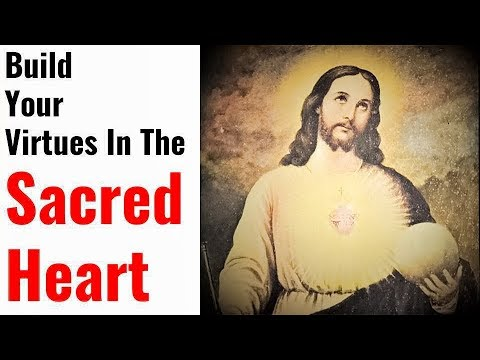 Unfailing Prayer to the Sacred Heart of Jesus for Divine Virtues, Powerful Healing, Blessings