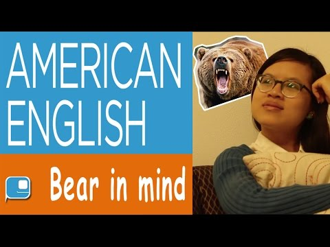 Speak American English - Bear In Mind