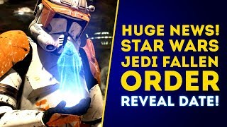 HUGE NEWS! New Game Star Wars Jedi Fallen Order REVEAL DATE! (New Star Wars Game 2019)
