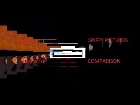 The WHOLE 25 Minute Spiffy.exe Comparison