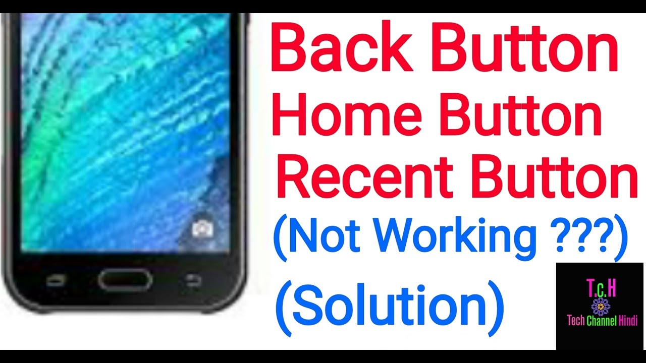 Home Back Recent Button Not Working in Android [100% Solution] In Hindi  Tutorial