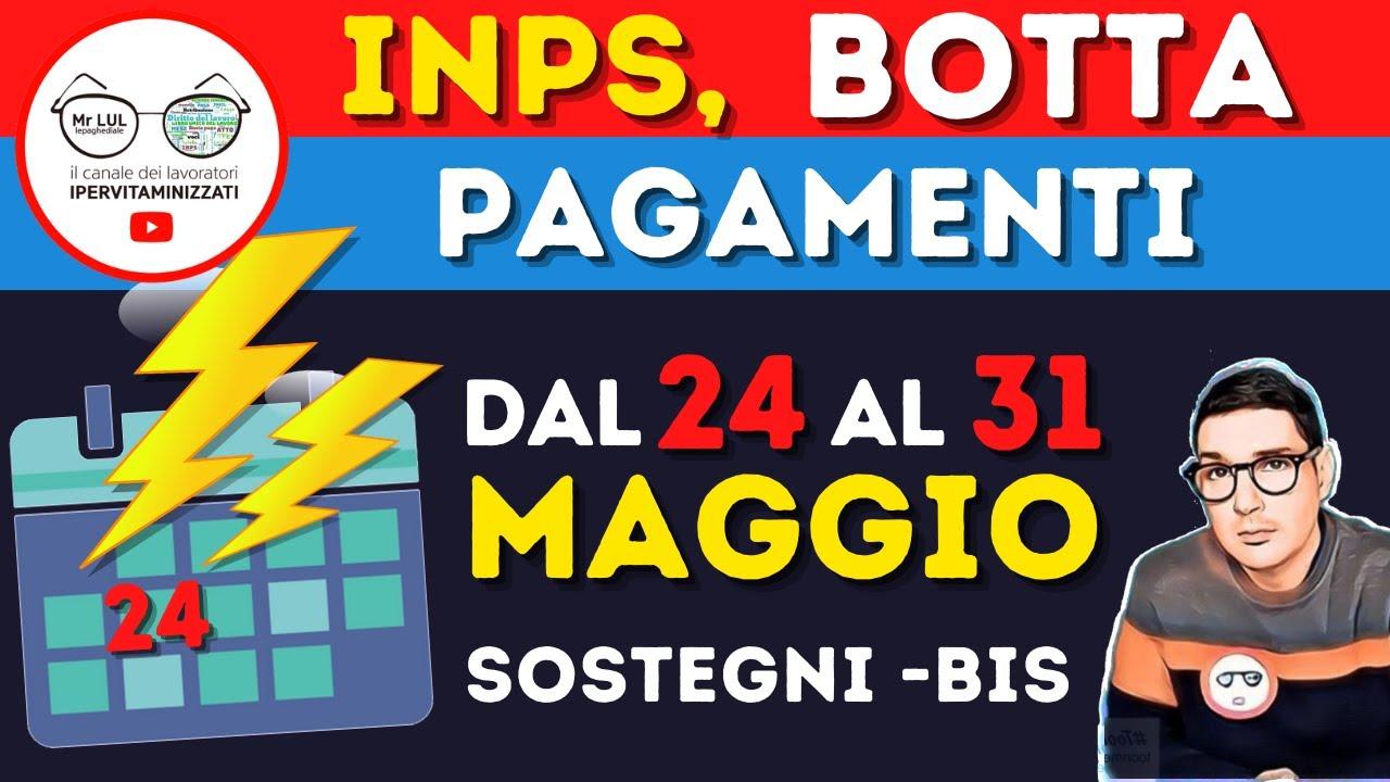 STATO PAGAMENTI INPS dal 24 al 31 MAGGIO ➡ DATE NOVITA' TEMPISTICHE DECRETO SOSTEGNI  BIS 1600€ 800€ - YouTube