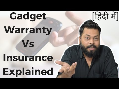 Mobile & Gadgets Warranty Vs Insurance | What's the DIfference?  हिंदी में