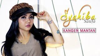 Download lagu Syahiba Saufa - Kangen Mantan (Official Music Video)
