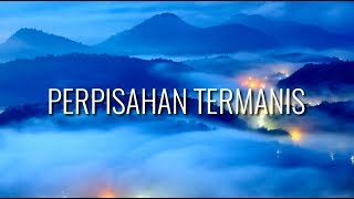 Download Mp3 Lovarian - Perpisahan Termanis  With Lyrics  Full Video Lirik